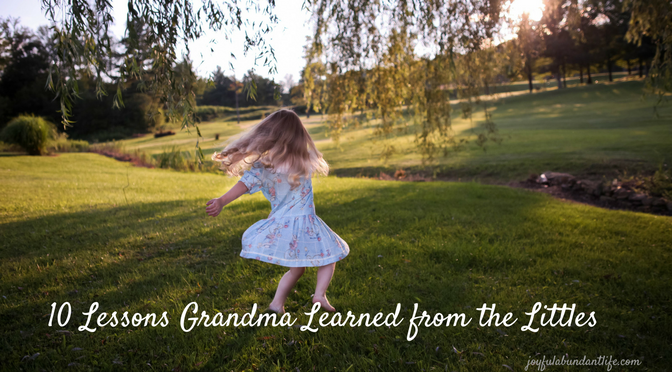 10 Lessons Grandma Learned from the Littles