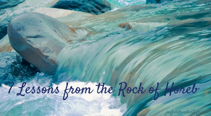 7 Lessons from the Rock of Horeb