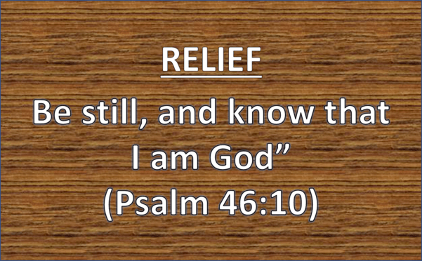Relief Be Still and Know That I Am God