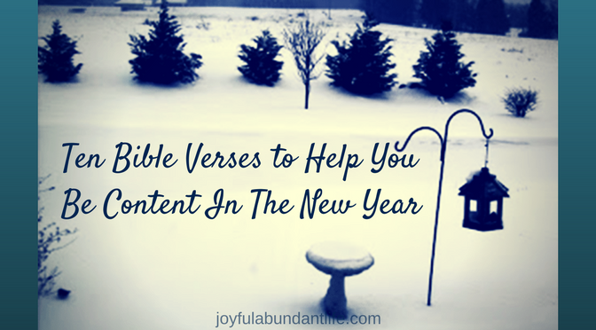 How to be Content - Ten Bible Verses to Help You Be Content In The ...