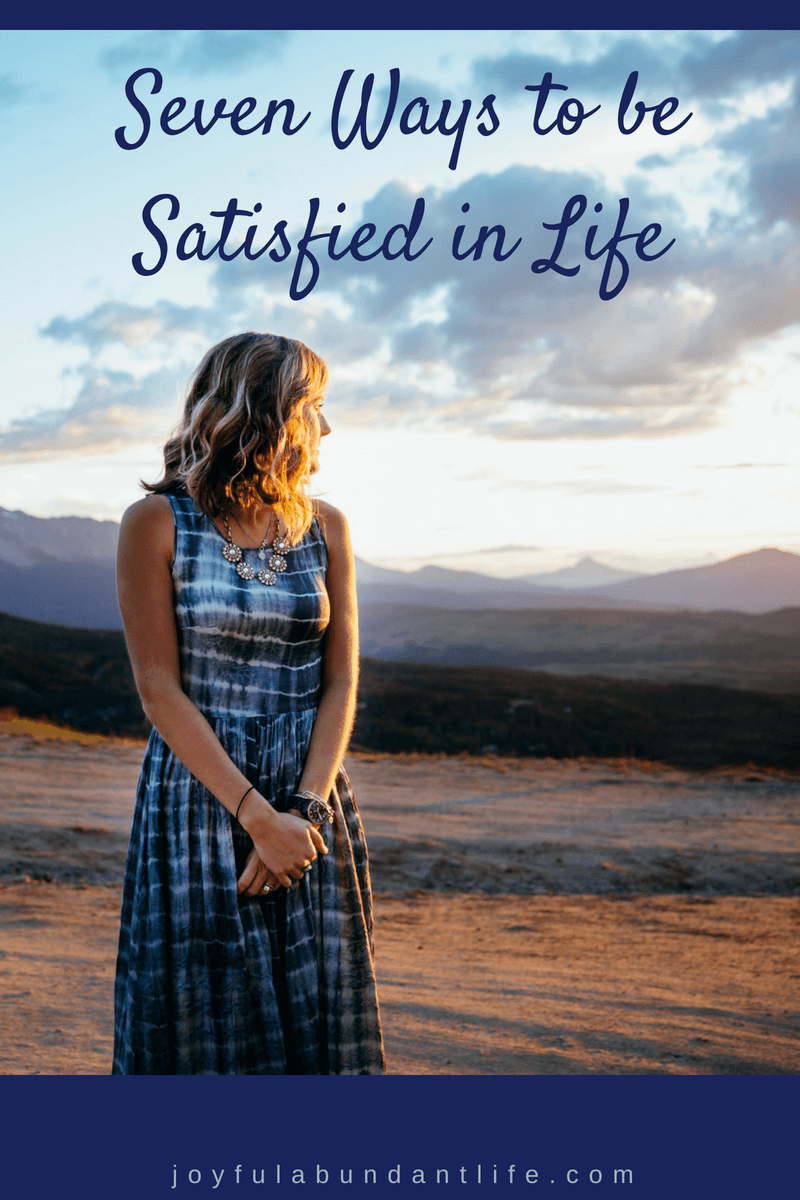 Do you find yourself unsatisfied with life? Do you want a life that is satisfying, one that brings true satisfaction?  It's possible!