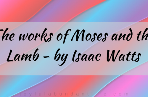 The Works of Moses and The Lamb