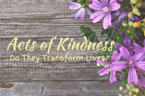 Do Acts of Kindness transform lives?
