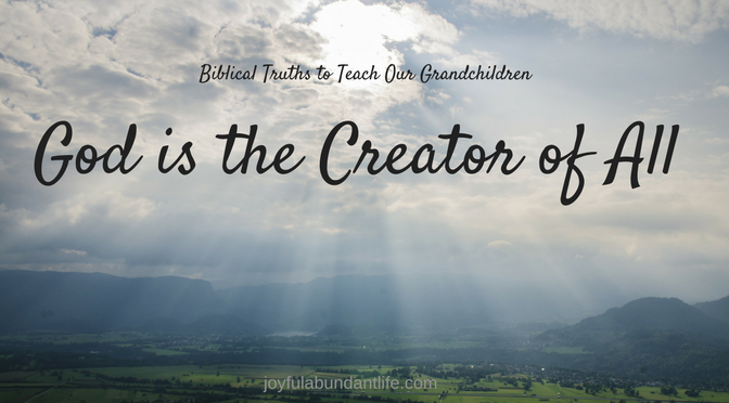 God is the Creator of All