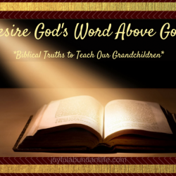 Desire the Word of God more than anything even more than much fine gold!