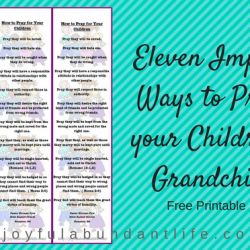 Eleven Important Ways to Pray for Your Children and Grandchildren