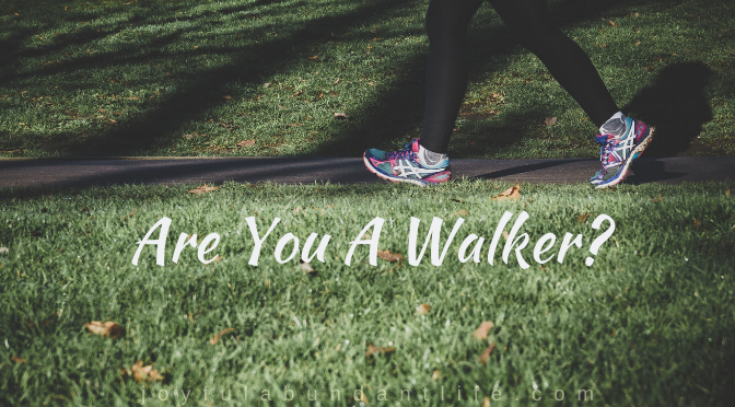 Are You A Walker?