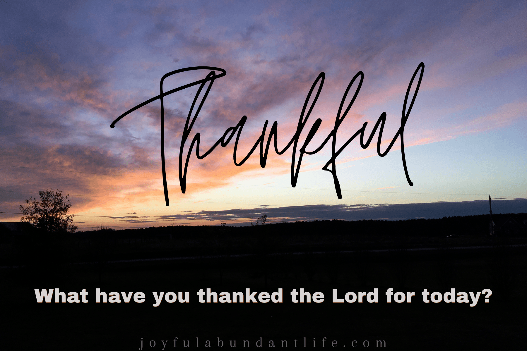 Be Thankful - God never changes