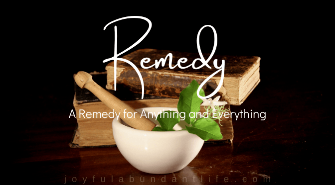 A Remedy for Anything and Everything