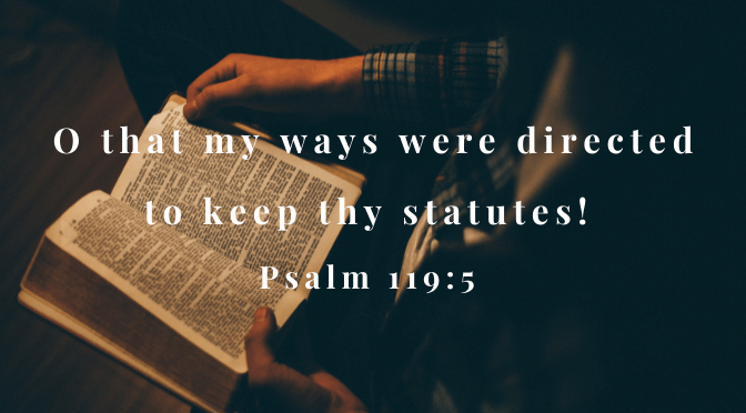 Direct My Ways to your Word, Lord.